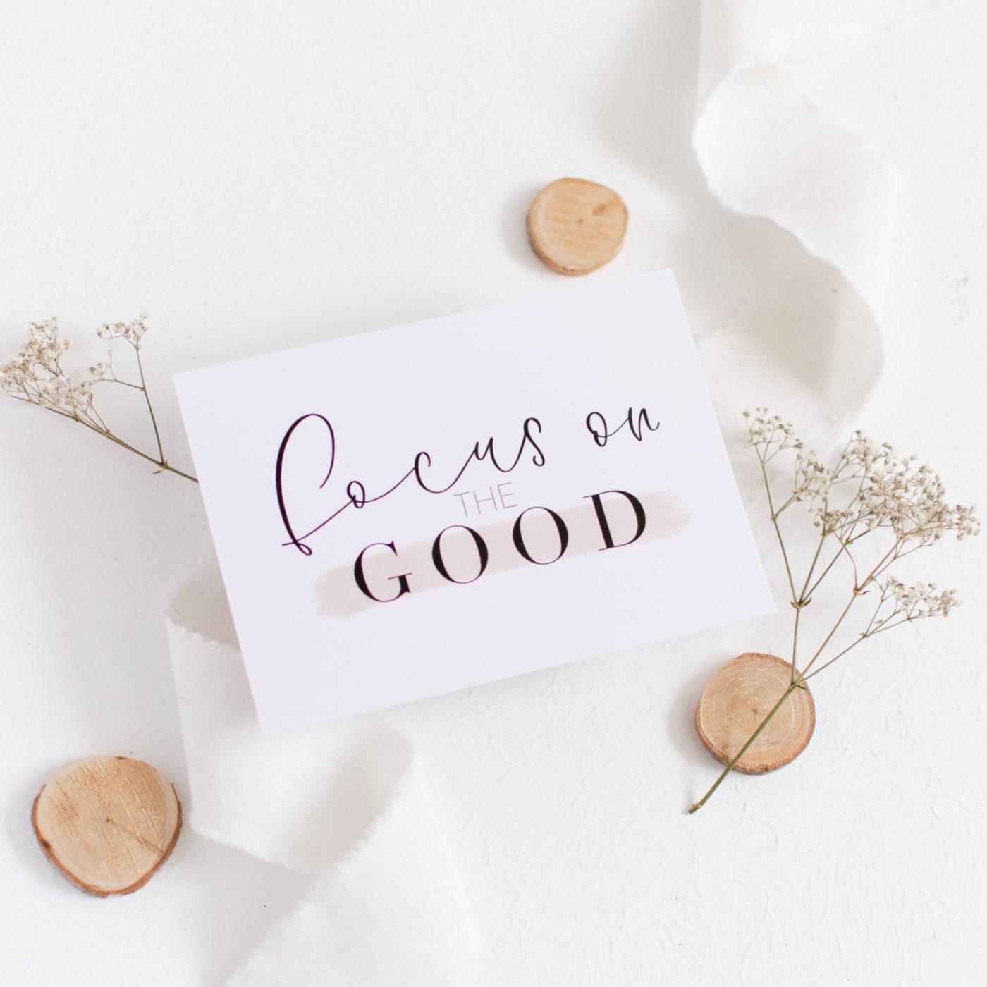 Postkarte Focus on the Good