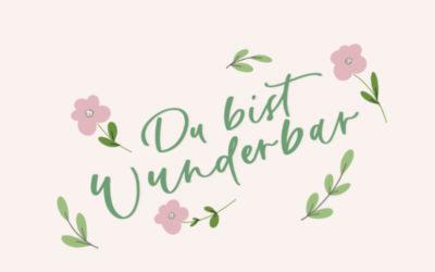 "Wallpaper ""Du bist wunderbar"""